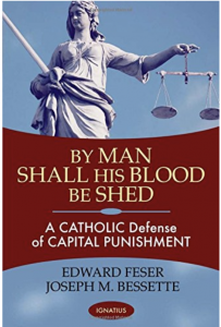 Highly recommended book on legitimacy of Catholic teaching and tradition on Capital Punishment.